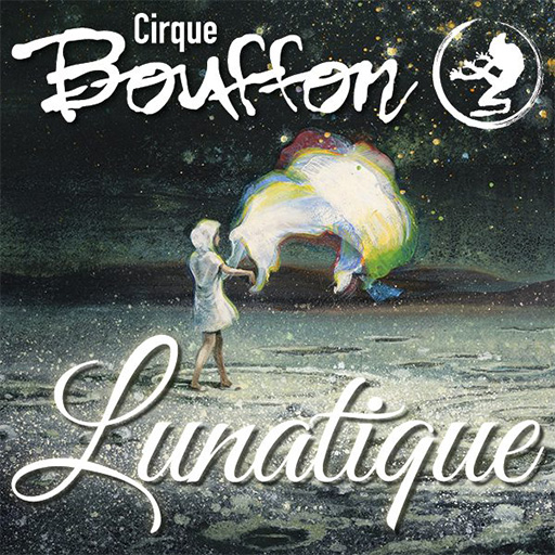 Cirque Bouffon Lunatique