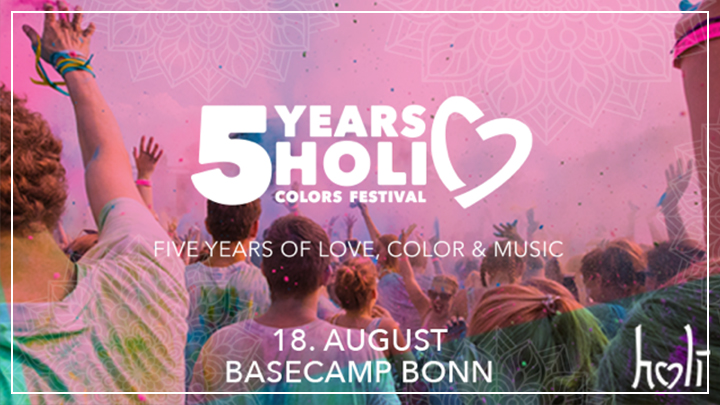 "Holi Colors Festival ""5 Years"" Bonn 2018"